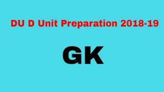 Du D Unit General Knowledge  Preparation 2017-18