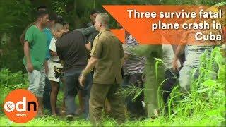 Three survive fatal Cuban plane crash