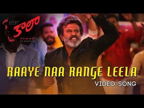 Xxx Mp4 Raaye Naa Range Leela Video Song Kaala Telugu Rajinikanth Pa Ranjith Dhanush 3gp Sex