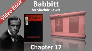 Chapter 17 - Babbitt by Sinclair Lewis