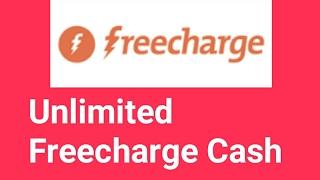 Unlimited Freecharge cash Trick ( Earn Freecharge money )