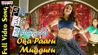 Oka Paaru Mugguru Full Video Song || Naanna Nenu Naa Boyfriends Movie  || HebahPatel,Ashwin