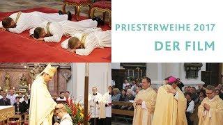 Priesterweihe 2017 im Bistum Passau - Langes Video
