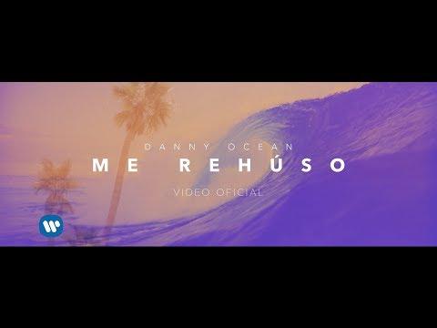 Danny Ocean Me Rehúso Official Music Video