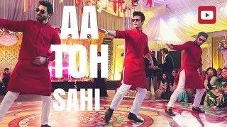 Aa Toh Sahi Wedding Dance