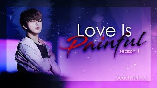 BTS FF [JUNGKOOK FF] -LOVE IS PAINFUL PT.1-
