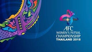 #AFCWFutsal2018 - 3/4 Placing THA VS VIE