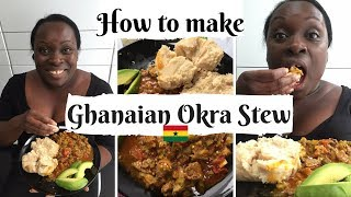 How to make Okra stew (Nkruma Froye) with beef and egg plant