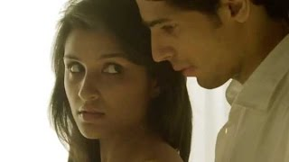 Parineeti Chopra & Sidharth Malhotra Hot scene from Hasee Toh Phasee