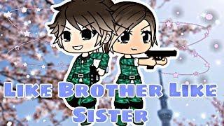 Like Brother Like Sister (read description) // A Gacha Life Mini Movie by ChelseaDaPotato