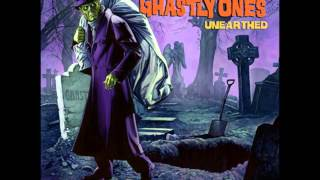 The Ghastly Ones - Unearthed [2007] Full Album