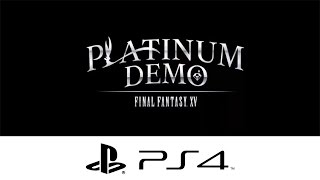 Platinum Demo Final Fantasy XV : ราชาแห่งความฝัน