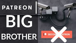 Patreon Purge, The END Of Free Speech, Leaving Patreon Over Censorship