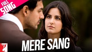 Mere Sang - Full Song | New York | John Abraham | Katrina Kaif