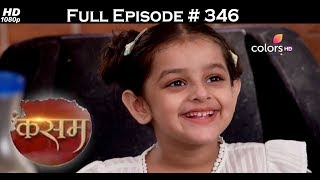 Kasam - 12th July 2017 - कसम - Full Episode (HD)
