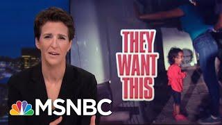 Donald Trump Cruel To Migrant Kids To Drive Immigration Political Wedge | Rachel Maddow | MSNBC
