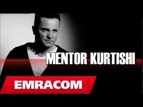 Mentor Kurtishi Vetem ty te dua Official Song