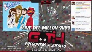 Live del Millon! #Jaidefinichon1Millon EN VIVO!