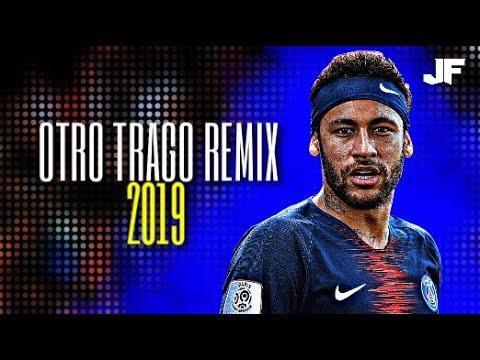 🇧🇷 Neymar Jr 2019 👉 Otro Trago Remix Sech Ft. Nicky Jam Ozuna Anuel AA y Darell