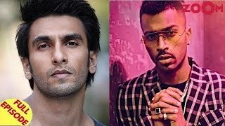 Ranveer Singh on carrying Khan legacy forward | Hardik apologizes for his comments on KWK & more