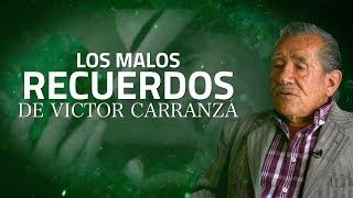 Los malos recuerdos de Víctor Carranza - Testigo Directo HD