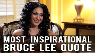Most Inspirational Bruce Lee Quote by Kalpana Pandit