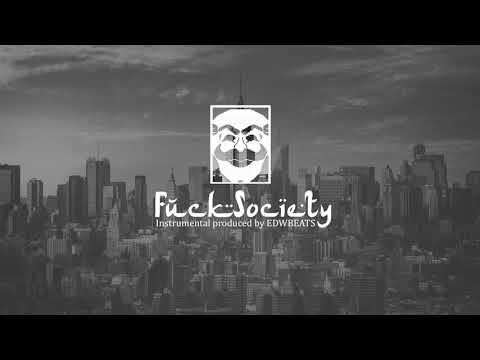 Xxx Mp4 FUCK SOCIETY • INSTRUMENTAL HIPHOP BASE DE RAP 2018 PROD EDWBEATS 3gp Sex