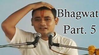 Bhagwat - Part 5