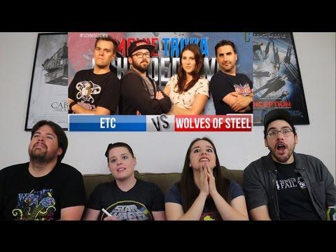 ETC Vs. Wolves of Steel REACTION Movie Trivia Schmoedown