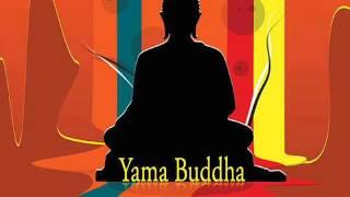 Yama Buddha Yo Prasanga Instrumental