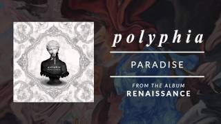 Paradise | Polyphia (Official Audio)