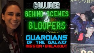 Guardians Of The Galaxy: Mission Breakout Opening - Collider Behind the Scenes & Bloopers