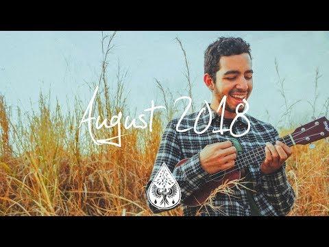 Indie/Pop/Folk Compilation - August 2018 (1½-Hour Playlist)