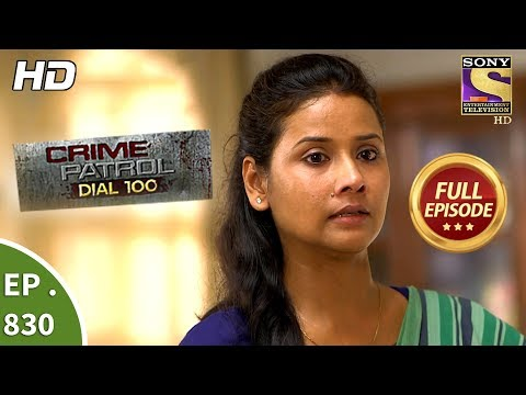 Xxx Mp4 Crime Patrol Dial 100 Ep 830 Full Episode 27th July 2018 3gp Sex