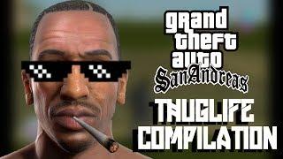 GTA San Andreas THUG LIFE Compilation #1