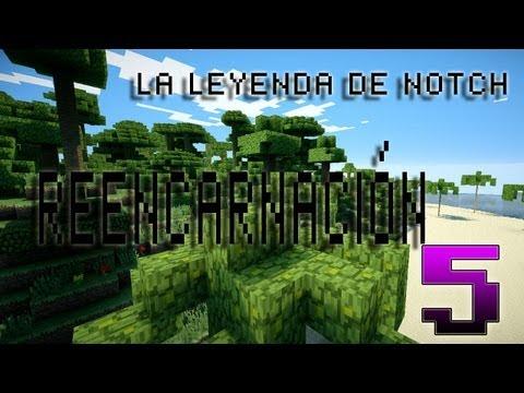 Minecraft La Leyenda De Notch Reencarnacion TORTUGAS Episodio 5 Minecraft Mod