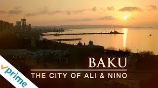Baku: The City of Ali and Nino - Trailer