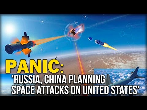 watch PANIC: 'RUSSIA, CHINA PLANNING SPACE ATTACKS ON UNITED STATES'