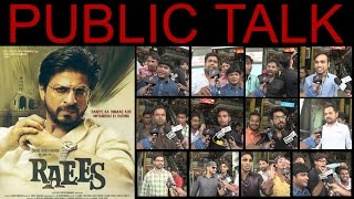 Raees Public Talk | Public Review | Public Response | Review And Rating | Shahrukh Khan
