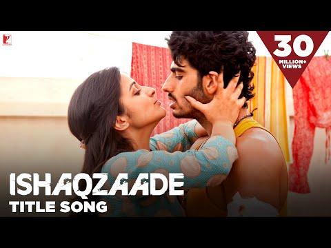 Xxx Mp4 Ishaqzaade Full Title Song Arjun Kapoor Parineeti Chopra Javed Ali Shreya Ghoshal 3gp Sex