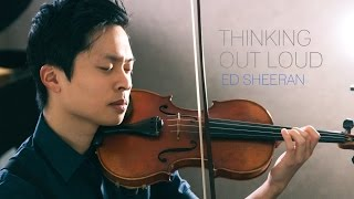 Thinking Out Loud - Violin and Piano Cover - Daniel Jang