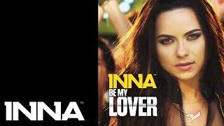 INNA - Be My Lover (iLLEVN Remix)