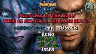 Grubby   Warcraft 3 The Frozen Throne   NE v HU - PotM Mass Hunts with 3x Starfall - Echo Isles