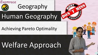Welfare Approach: Achieving Pareto Optimality - Prespectives in Human Geography
