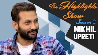 Actor NIKHIL UPRETI @ THE HIGHLIGHTS SHOW | Season 2 | Episode 3 | KING
