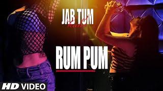 Rum Pum Video Song   Jab Tum Kaho   Preet Harpaal ft. Kuwar Virk   Parvin Dabas   T-Series