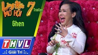 THVL | Làng hài mở hội 2017 – Tập 7: Ghen - Trailer