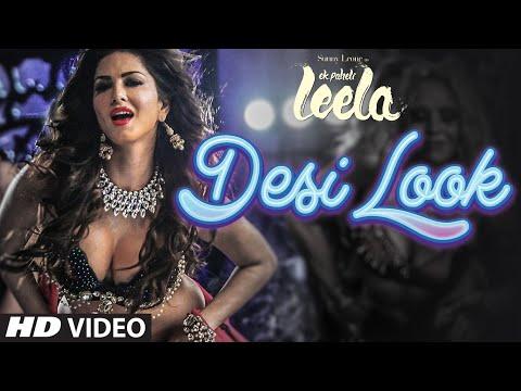 'Desi Look' VIDEO Song | Sunny Leone | Kanika Kapoor | Ek Paheli Leela