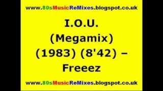 I.O.U. (Megamix) - Freeez | Arthur Baker | 80s Club Mixes | 80s Club Music | 80s Dance Music