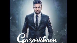 New Punjabi songs 2016 Guzarishaan Joban Sandhu
